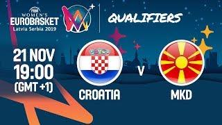 LIVE 🔴 - Croatia v MKD - FIBA Women