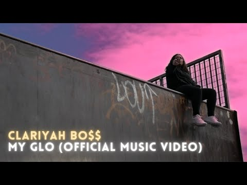 Clariyah - My Glo (Official Music Video)