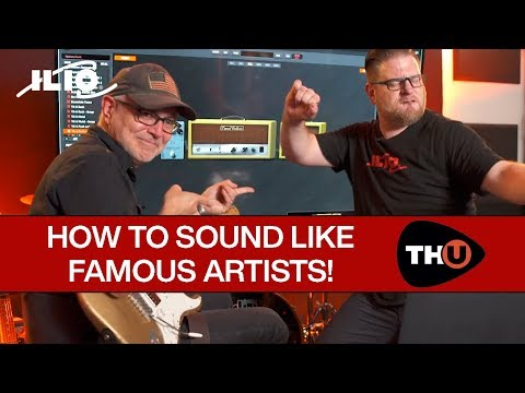 TH-U's Song Presets — How To Sound Like Famous Artists