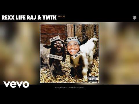 Rexx Life Raj, Ymtk - Issue (Audio)