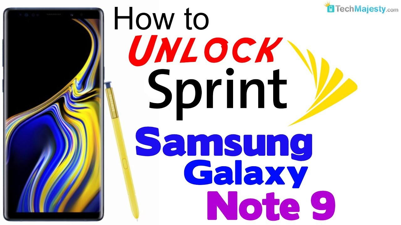 How to Unlock Sprint Samsung Galaxy Note 9 - Use in USA and Worldwide