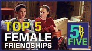 Best Tv Female Friendships