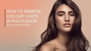 How To Remove Color Casts in Photoshop