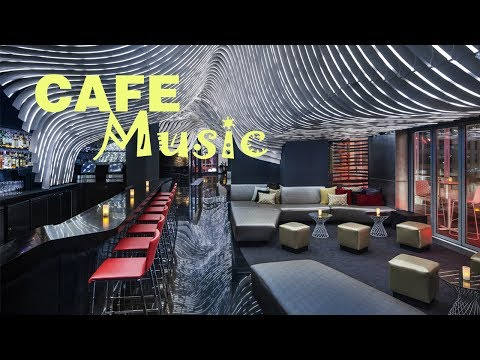 CAFE MUSIC || The Most Relaxing and Chillout Sound || Café Bar Restaurant Background Music #12