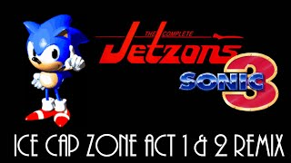 The Jetzons - Hard Times(Sonic 3 Ice Cap Zone Act 1 & 2 Remix)