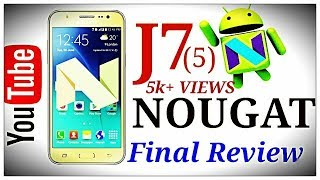 J7 (2015) FINAL REVIEW OF OFFICIAL NOUGAT UPDATE (7.1.1) /HINDI