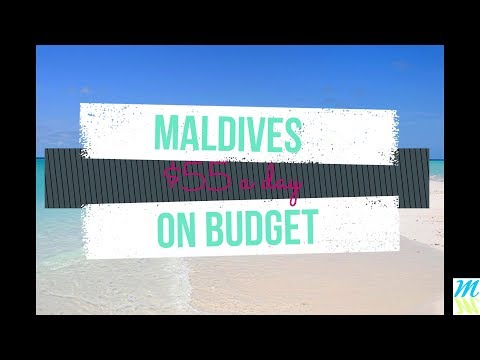 Maldives on Budget - $55 a Day