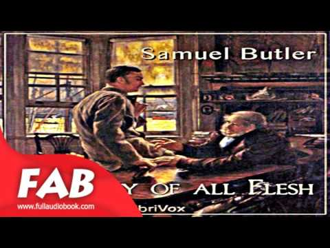 The Way of All Flesh Part 1/2 Full Audiobook by Samuel BUTLER by Satire Audiobook