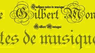 Quelques notes de musique Gilbert Montagné)