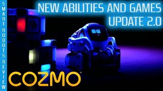 Cozmo New Abilities and Update - Smart Robots Review