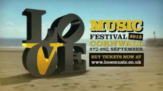 SEE YOU ON THE BEACH ... AT LOOE MUSIC FESTIVAL 2013