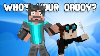 WHO'S YOUR DADDY?! w/ DanTDM | DAN Choice Friday
