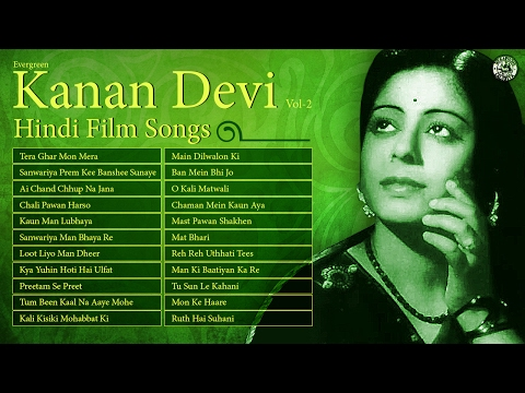 Kanan Devi Hit Hindi Songs   K.L. Saigal   Best of Kanan Devi Old Bollywood Film Songs