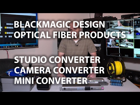 Blackmagic Design Optical Fiber: Studio Converter, Camera Converter, Mini Converter 4K