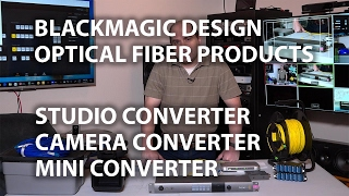 Blackmagic Design Optical Fiber: Studio Converter, Camera Converter, Mini Converter 4K