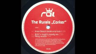 (2000) The Rurals - Corker [Knee Deep Break-A-Lot Dub RMX]
