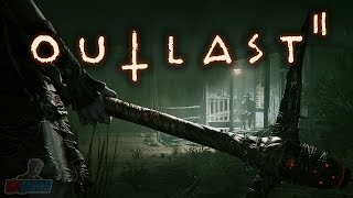 Outlast 2 Part 1 | PC Gameplay Walkthrough | Horror Game Let