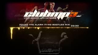 Nicki Minaj - Pound The Alarm (Ti-Mo Bootleg Mix)