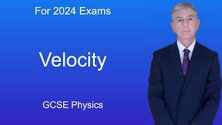 GCSE Physics (9-1) Velocity