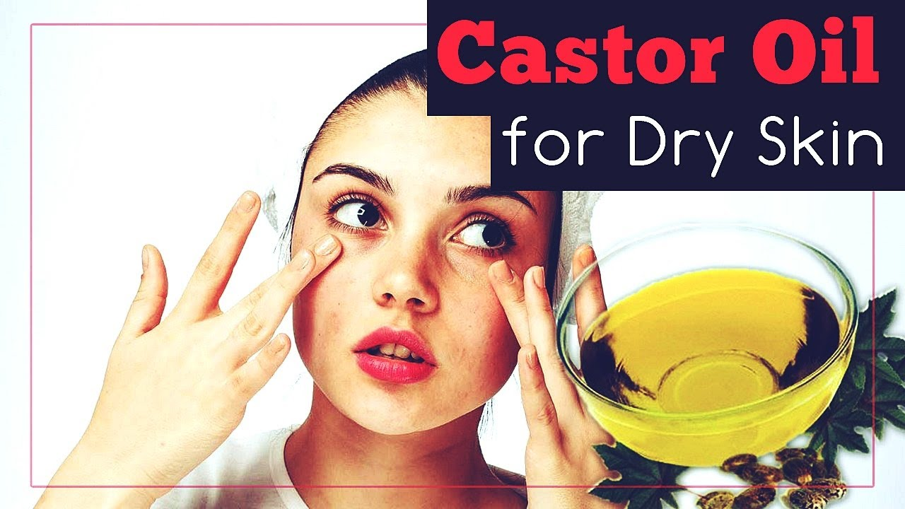 How to use castor oil on skin