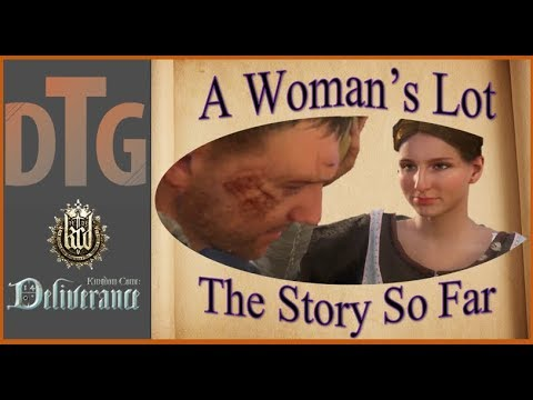 Kingdom Come Deliverance A Woman's Lot DLC The Story So Far | Or So I've Heard