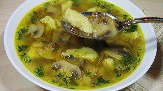 Гречневый суп с грибами и картофельными клёцками / Ну, очень Вкусно и Просто!