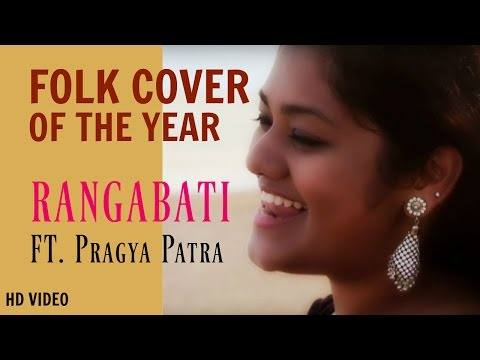 Rangabati | Folk Cover | Pragya Patra | A Cover Glorifying Odisha