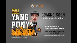 BDJ Hip Hop - Yang Punya JAKarta (Official Music Video)