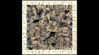Demenzia Kolektiva - Live My Life