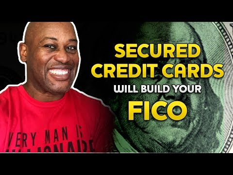 How To Use Secured Cards To Build Credit