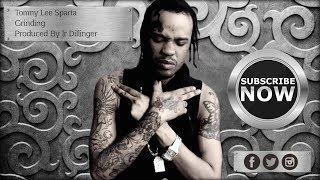 Tommy Lee Sparta- Grinding (Lyrics)