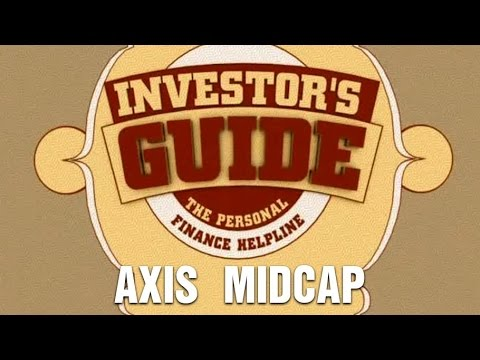 Investor's Guide : Axis Midcap