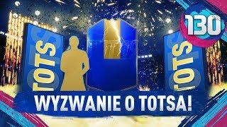 Wyzwanie o TOTSA! - FIFA 19 Ultimate Team [#130]