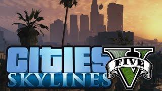 AMAZING GTA 5 MAP (Cities Skylines)