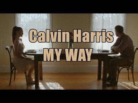 MY WAY Calvin Harris TRADUÇÃO PORTUGUÊS - YouTube
