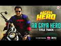 Download Aa Gaya Hero Title Track | Aa Gaya Hero | Govinda | Arghya | Arafat Mehmood MP3 song and Music Video