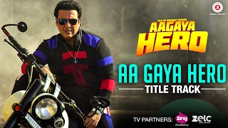 Presenting the title track of aa gaya hero sung by arghya. . song - singer/music arghya lyricist arafat mehmood arrangers/programmers adit...