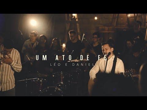Léo e Daniel – Um ato de fé