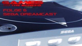 Games on the Screen - 6 - SEGA Dreamcast