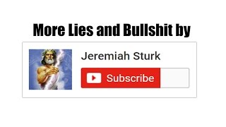 "Flat Earth More lies from ""Jeremiah Sturk"""