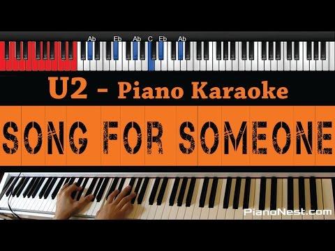 U2 - Song for Someone  - HIGHER Key (Piano Karaoke / Sing Along)