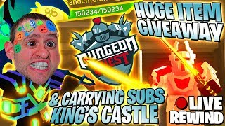 HUGE ITEM GIVEAWAY #1 🏆 CARRYING SUBS 🏰 King's Castle ⚔ Dungeon Quest ► Roblox PRO PC 🔴 LIVE Rewind
