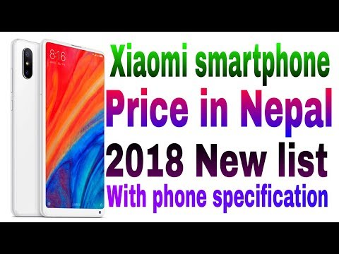 Xiaomi smartphone price in Nepal 2018, New list with phone specification.
