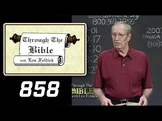 [ 858 ] Les Feldick [ Book 72 - Lesson 2 - Part 2 ] The Big Picture: Pre-Tribulation Rapture |b