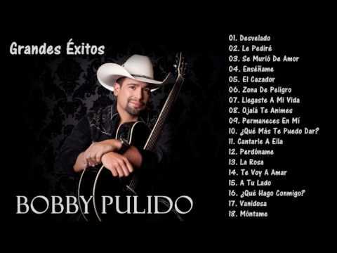 Bobby Pulido - Grandes Éxitos