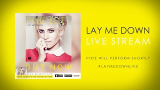 Lay Me Down Live Stream: All About Tonight, Wake Me Up, Cry Me Out