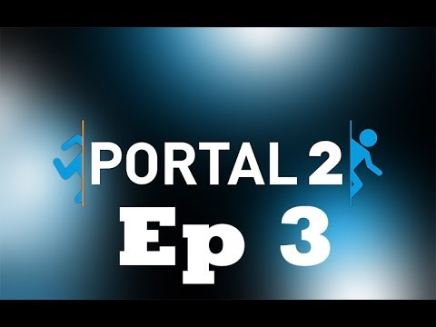 portal 2 ep 3 chapter 2 test chambers 5 6 7 8 walkthrough no commentary no talking youtube. Black Bedroom Furniture Sets. Home Design Ideas
