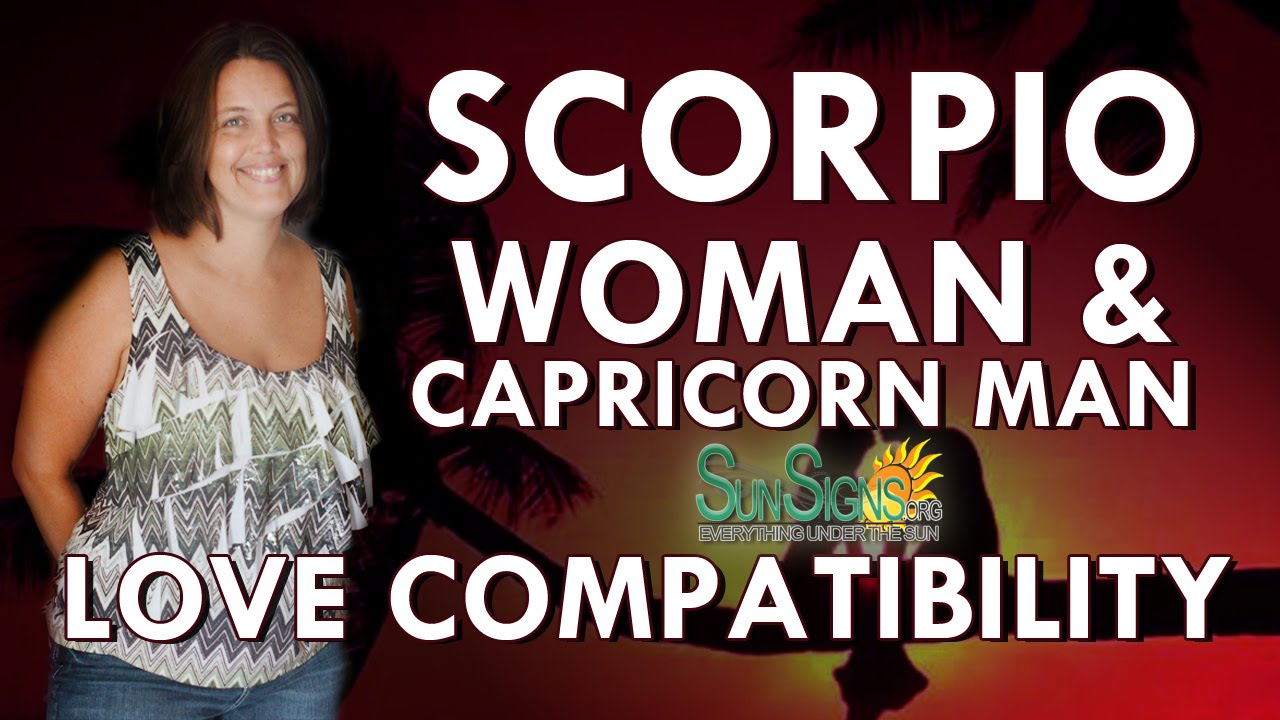 Capricorn man and scorpio woman in love