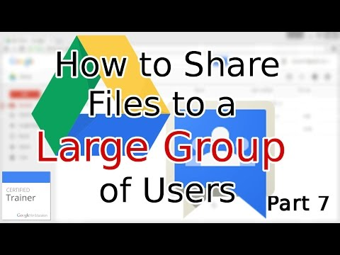 Tutorial: How to Share Google Drive Files, Calendars and Sites with Large Groups (2015)