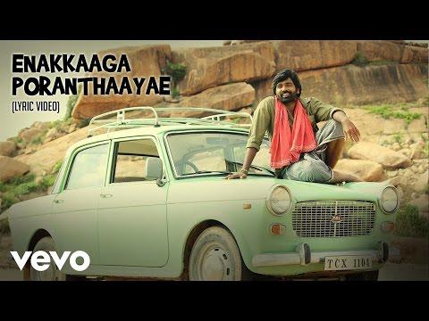 Pannaiyaarum Padminiyum - Enakkaaga Lyric | Vijay Sethupathi